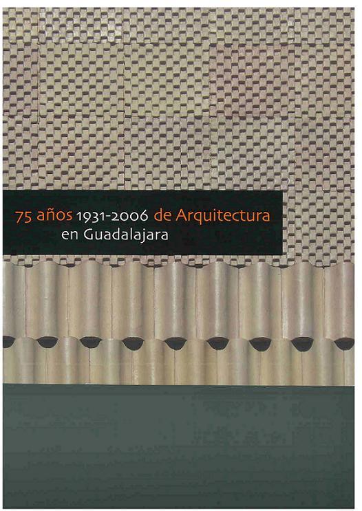 75-años-de-arquitectura-en-guadalajara-1931-2006